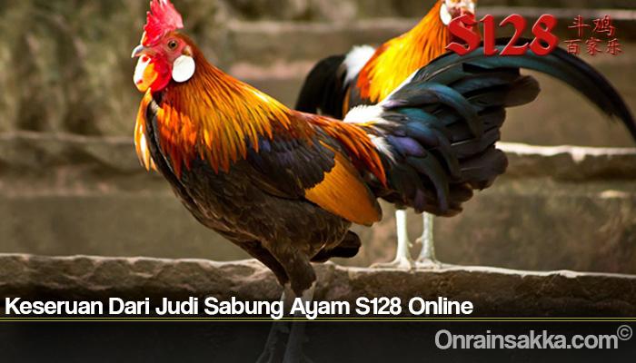 Keseruan Dari Judi Sabung Ayam S128 Online